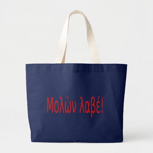 Μολὼν λαβέ! bags