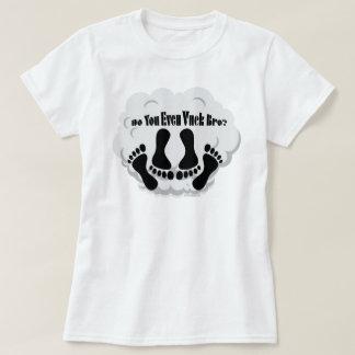 Ω VAPE Shirt   Do You Even Vuck Bro? VapeGoat™