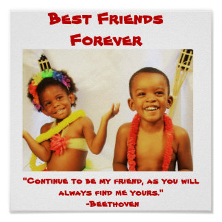 "003, Best Friends Forever, ""Continue to be my f... Poster"