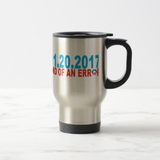 01 20 2017 END OF AND ERROR OBAMA TRAVEL MUG