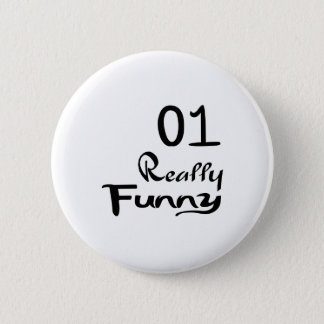 01 Really Funny Birthday Designs 2 Inch Round Button