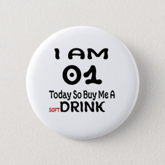 01 Today So Buy Me A Drink 2 Inch Round Button