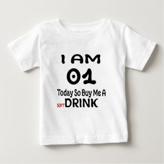 01 Today So Buy Me A Drink Baby T-Shirt