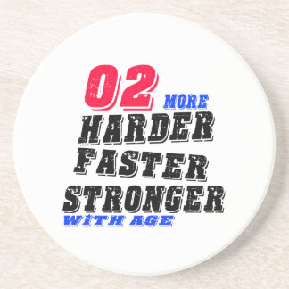 02 More Harder Faster Stronger With Age Coaster