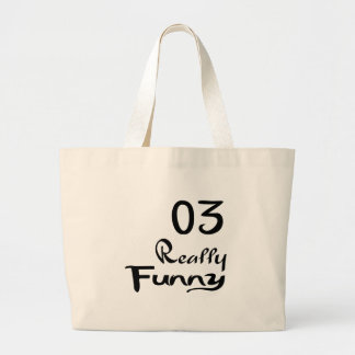 03 Really Funny Birthday Designs Large Tote Bag