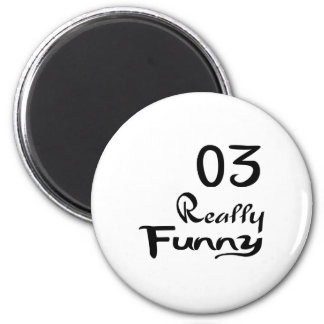 03 Really Funny Birthday Designs Magnet