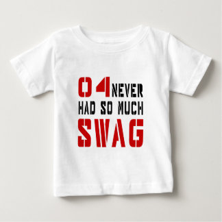 04 Never Had So Much Swag Tee Shirt
