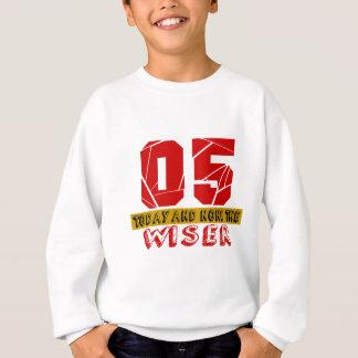 05 Today And None The Wiser Sweatshirt
