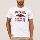 06 Julius Caesar 6th Ferrata Roman Legion T-shirt