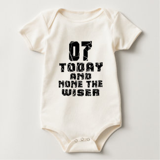 07 Today And None The Wiser Baby Bodysuit