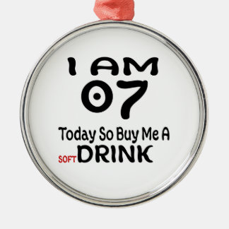 07 Today So Buy Me A Drink Metal Ornament