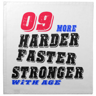 09 More Harder Faster Stronger With Age Napkin