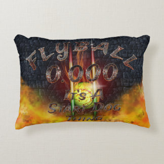 0.000 Flyball Flamz: It's A Start Dog Thing! Accent Pillow