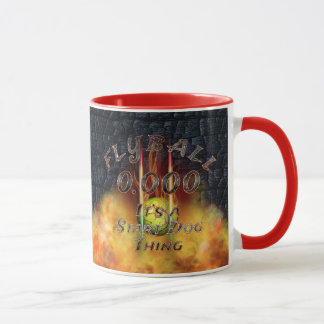 0.000 Flyball Flamz: It's A Start Dog Thing! Mug
