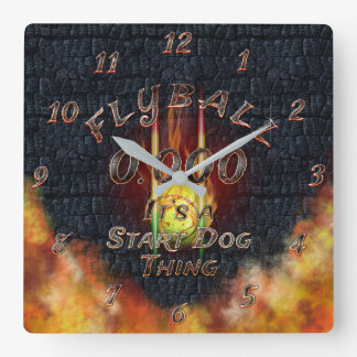 0.000 Flyball Flamz: It's A Start Dog Thing! Square Wall Clock