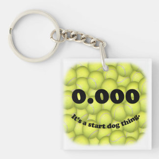 0.000, the perfect Flyball start! Acrylic Keychain