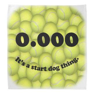 0.000, The perfect Start, It's A Start Dog Thing! Bandana