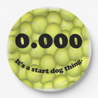 0.000, The perfect Start, It's A Start Dog Thing! Paper Plate