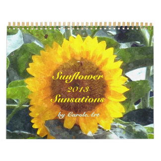 0 2013 Sunflower Sensations Calendars