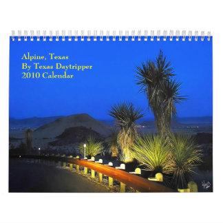 0-Alpine, Texas 2010 Calendar by Texas Daytripper