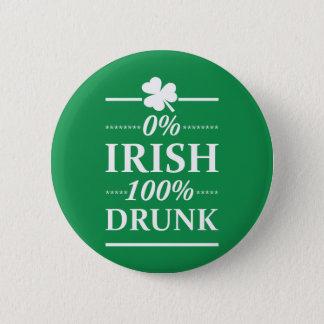 0% Irish 100% Drunk Funny St. Patricks Day 2 Inch Round Button