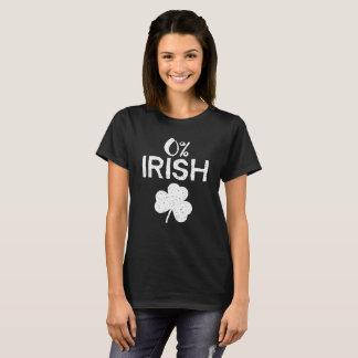 0% Irish - Funny St Patricks Day T-Shirt