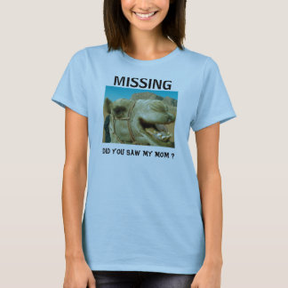 0A191236, DID YOU SAW MY MOM ?, MISSING T-Shirt