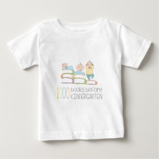 1000 Books Before Kindergarten Baby T-Shirt