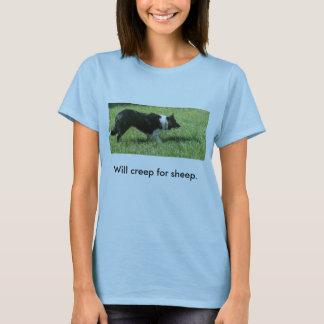 100_1369, Will creep for sheep. T-Shirt