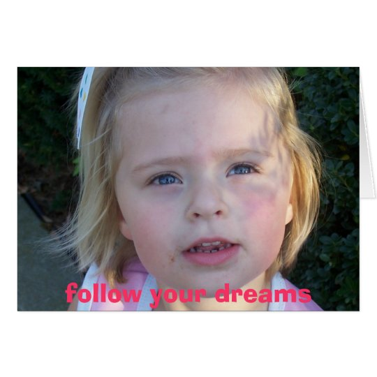 100_2351, follow your dreams card