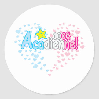 100% Acadienne-baby Girl Round Sticker