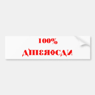 100% American Bumper Template Car Bumper Sticker