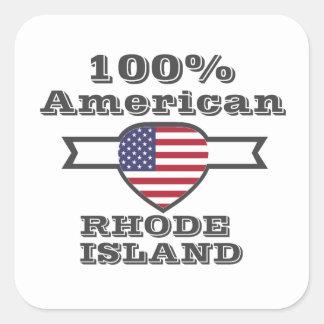 100% American, Rhode Island Square Sticker