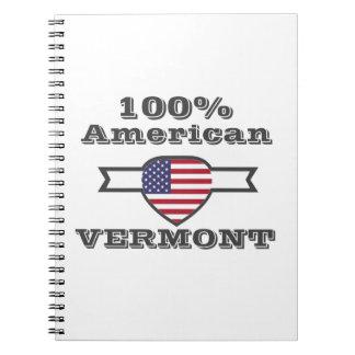 100% American, Vermont Notebook