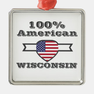 100% American, Wisconsin Metal Ornament