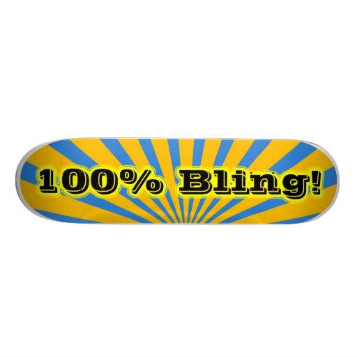 100% Bling Skateboard