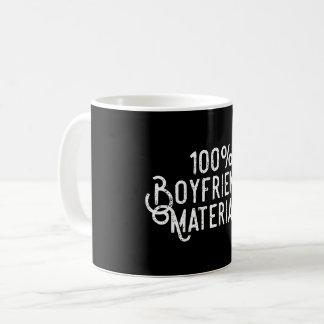 100% Boyfriend Material Coffee Mug