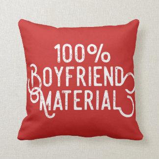 100% Boyfriend Material Throw Pillow