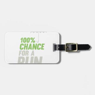100% Chance of Run Bag Tag