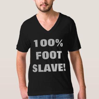 100% FOOT SLAVE! T SHIRTS