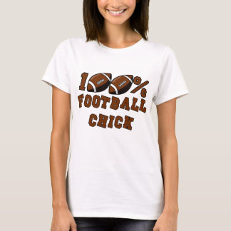 100% Football Chick T-shirts and Gifts.
