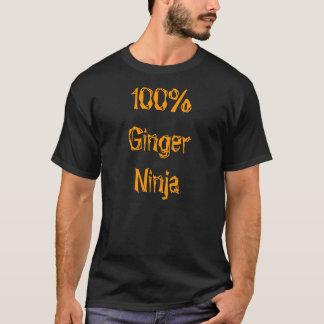 100% Ginger ninja make no mistake tshirt