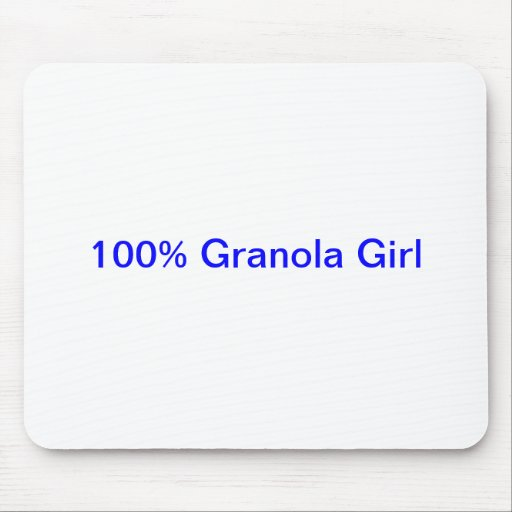 100% Granola Girl Mouse Pad