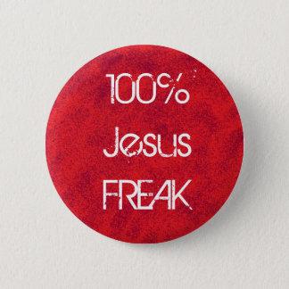 100% Jesus FREAK 2 Inch Round Button