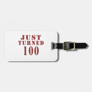 100 Just Turned Birthday Bag Tag