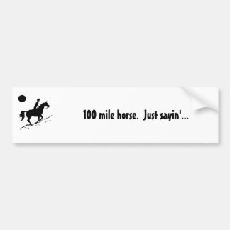 100 mile endurance horse bumper sticker