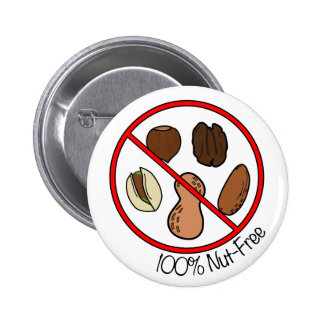 100% Nut Free (Tree nuts & Peanuts) 2 Inch Round Button
