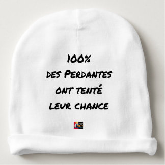 100% OF LOSING TRIED THEIR CHANCE BABY BEANIE