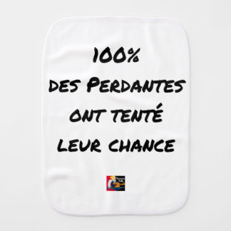 100% OF LOSING TRIED THEIR CHANCE BURP CLOTH