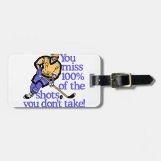 100% Of The Shots Bag Tag